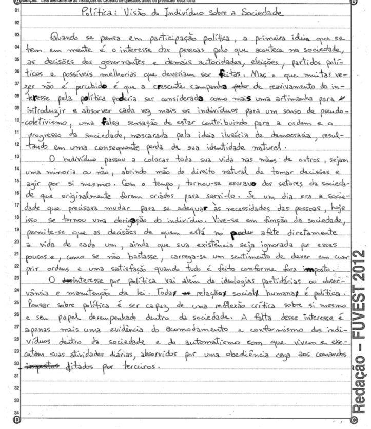 """""""Fora Rodas, Fora PM"""" - note as letras destacadas em negrito pelo próprio autor da redação. A redação foi tirada do ar pela Fuvest, que a havia publicado como parte de uma seleção dos melhores textos escritos para o vestbular."""